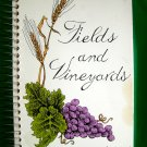 Bloomington Minnesota MN Church Cookbook Circa 1982 Fields and Vineyards