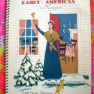 Early American Recipes ~ Traditional Recipes New England Kitchens Cookbook