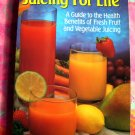 Juicing For Life ~ Recipe Book for Juices ~ Cherie Calbom and Maureen Keane