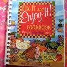 Fix-It and Enjoy-It! Cookbook: All-Purpose, Welcome-Home Recipes