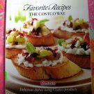 2007 Easy Cooking the Costco Way ~ 250 Recipes ~ SC Cookbook