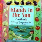 The Islands in the Sun Cookbook: Italian Cookbook ~ Culinary Treasures of the Italian Isles