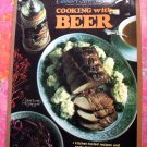 Cooking with Beer by Annette Ashlock Stover ~ CIA Cookbook / Recipes  1980