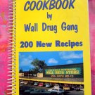 Wall Drug Store South Dakota Cookbook by Wall Drug Gang 200 New Recipes