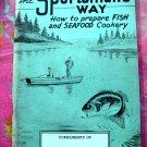 Vintage 1945 SPORTSMAN'S WAY Fish Seafood Cookbook ~ Gettelman Beer Booklet