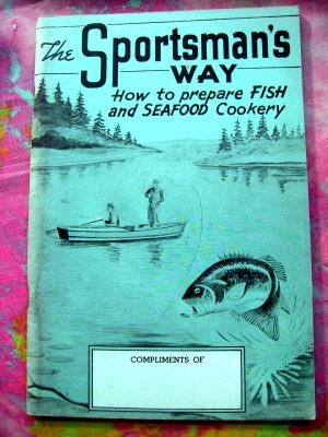 Vintage 1945 SPORTSMAN'S WAY Fish Seafood Cookbook ~ Gettelman Beer Booklet