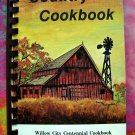 Willow City Community Cookbook ~ ND North Dakota Centennial 1887- 1987