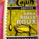 Rare Cajun Cooking Roux ~ Cookbook Circa 1986 ~ New Orleans Southern Recipes