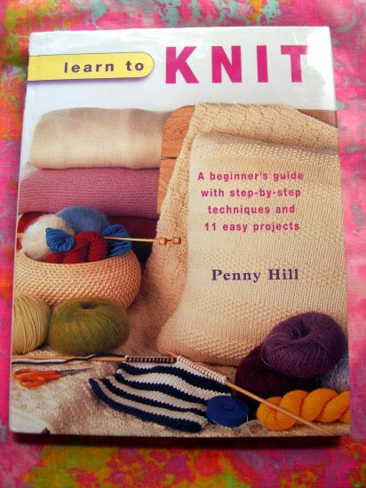 Knitting Book For Beginners : Learn to knit by penny hill hcdj knitting instruction