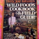Billy Joe Tatum's Wild Foods Cookbook and Field Guide Book