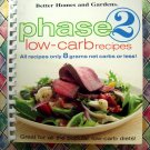 Better Homes & Gardens Phase 2 Low - Carb Recipes Cookbook Diet Healthy Recipes