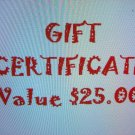 $25 Gift Certificate ~ Happy Hunting!