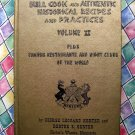 Rare Bull Cook and Authentic Historical Recipes Volume II / 2