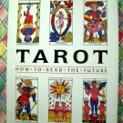 Tarot: How to Read the Future ~ Fred Gettings HCDJ 1st Printing /1st Ed (Cards)