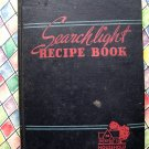 Vintage 1943 Searchlight Recipe Book (Cookbook)