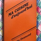 Scarce French Cookbook in English  ~ Ma Cuisine: D'aujourd'hui by JOHN F. DESMOND and JANET JONES