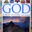 God: A Brief History Book (World Religion) John Bowker NEW SEALED
