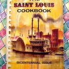 The Saint Louis Cookbook Bicentennial Issue Vintage 1964
