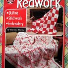 Redwork, Quilts & More by Laurene Sinema ~ Quilting Pattern Quilt Book