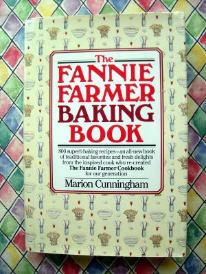 The Fannie Farmer BAKING Book 1984 1st Edition Cookbook by Marion Cunningham