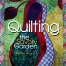 Quilting The Savory Garden Quilting Instruction Book by Sandra Millett