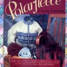Adventures with Polarfleece A Sewing Expedition Pattern Instruction Book
