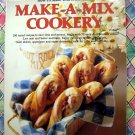 Make A Mix Cookery Recipe Cookbook 1978 ~ 200 Recipes to save TIME and MONEY!