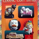 Ceramic Coin Banks: Identification & Value Guide Book by Tom Stoddard