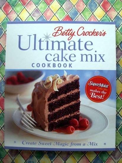 Cake Mix Magic Cookbook