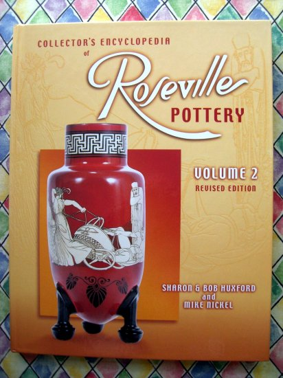 Roseville Pottery Volume 2 Revised Edition HC Price Guide Book
