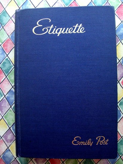 SOLD! Rare Vintage 1945 ETIQUETTE BOOK Emily Post Social Manners Business Weddings