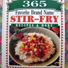 365 Favorite Brand Name STIR FRY Recipes & More Cookbook