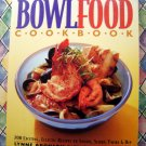 Bowl Food Cookbook 200 Recipes