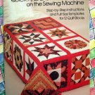 Quick and Easy Patchwork on the Sewing Machine Quilt Instruction Book