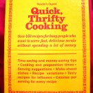 Quick Thrifty Cooking Cookbook from Reader's Digest 1985 ~ 450 Recipes HC