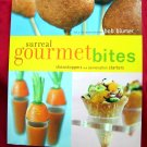 Surreal Gourmet Bites: Showstoppers and Conversation Starters Cookbook