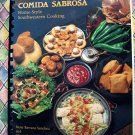 Comida Sabrosa: Home-Style Southwestern Cooking Cookbook