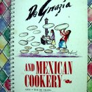 Rare 1st Edition 1982 De Grazia and Mexican Cookery Cookbook ~ Recipes