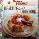 Healthy Family Cookbook ~ Better Homes and Gardens Cookbook HC