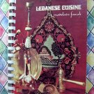 Vintage 1975 Lebanese Cuisine Cookbook ~ More Than 200 Simple, Delicious, Authentic Recipes Cookbook