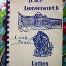 1988 USP Leavenworth Kansas Cookbook Ladies Auxiliary