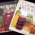 Preserves Recipes & Clearly Delicious  Illustrated Guide to Preserving, Pickling & Bottling