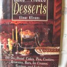 Bake and Freeze Desserts Cookbook ~  130 do-ahead cakes, pies, cookies