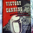 Rare Victory Canning WWII Recipe Booklet Vintage 1942  ~ Preserving Drying Smoking Pickling