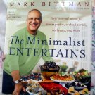 The Minimalist Entertains Cookbook by Mark Bittman