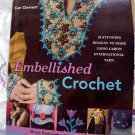 Embellished Crochet: Bead, Embroider, Fringe Project Instruction Book
