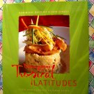 Dominique's Tropical Latitudes Cookbook  Caribbean & Latin America Recipes