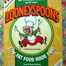 Looneyspoons: Low-Fat Food Made Fun Cookbook