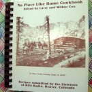 KOA Radio Denver Colorado Cookbook Circa 1988 ~ No Place Like Home