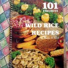 101 Favorite Wild Rice Recipes ~ Cookbook
